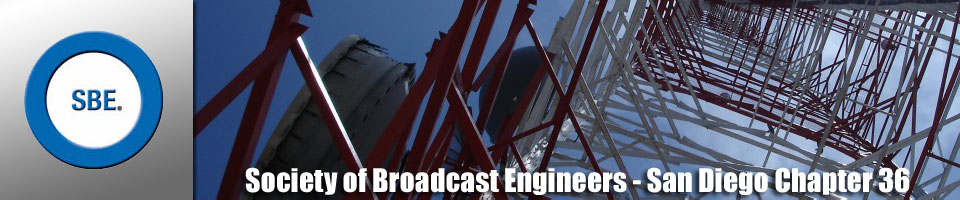 SBE Chapter 36 - Society of Broadcast Engineers, San Diego